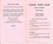 Golf. Moor Park Club, West Course, (Red Flags) Local Rules,  VGC.