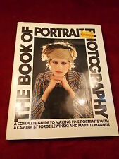 "OLD VTG 1982 ""THE BOOK OF PORTRAIT PHOTOGRAPHY"" JORGE LEWINSKI & MAYOTTE MAGNUS"