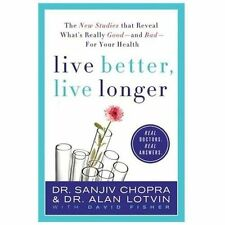 Live Better, Live Longer: The New Studies That Reveal What's Really Go-ExLibrary