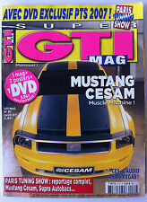 Super GTI Mag n°87; Paris Tuning Show reportage complet, Mustang Cesam, Supra A