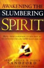 NEW! Awakening the Slumbering Spirit Move from Lukewarm to Red-Hot by Recapturin