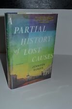 A Partial History of Lost Causes by Jennifer DuBois 1st/1st 2012 Dial Hardcover