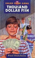 The Thousand Dollar Fish (Sugar Creek Gang Original Series)-ExLibrary