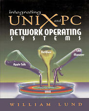 Integrating Unix and PC Network Operating Systems: Netware, Appletalk, and LA...