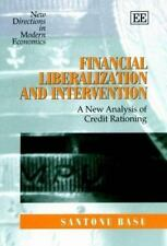 New Directions in Modern Economics: Financial Liberalization and Intervention...
