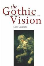 Gothic Vision: Three Centuries of Horror, Terror and Fear - Paperback