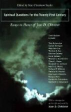 Spiritual Questions for the Twenty-First Century: Essays in Honor of Joan D. Chi