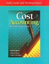 Cost Accounting: Principles and Applications, Study Guide and Working Papers
