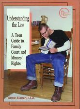 Understanding the Law: A Teen Guide to Family Court and Minors' Rights-ExLibrary