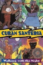 Cuban Santeria : Walking with the Night by Raul J. Canizares (1999, Paperback)