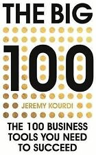 The Big 100: The 100 Business Tools You Need to Succeed,Jeremy Kourdi,New Book m
