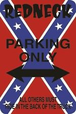"""*Aluminum* Redneck Parking Only Others Must Ride In Back 8""""x12"""" Metal Sign S098"""