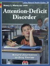 Attention-Deficit Disorder: Natural Alternatives to Drug Therapy (Natural Health