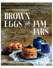 BROWN EGGS AND JAM JARS (US EDITION): Family Recipes From The Kitchen-ExLibrary