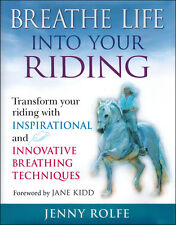 Breathe Life Into Your Riding with Jenny Rolfe