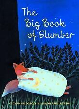 The Big Book of Slumber by Giovanna Zoboli (2014, Book, Other)