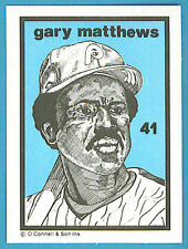 1984-1991 O'Connell & Son Ink Mini Print #41 Gary Matthews (Phillies)