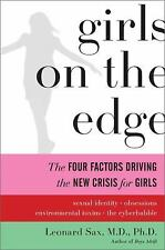 Girls on the Edge: The Four Factors Driving the New Crisis for GirlsSexual Ident
