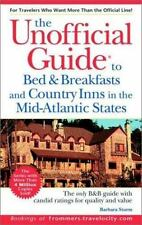 Unofficial Guide to Bed & Breakfasts and Country Inns in the Mid-Atlantic (U