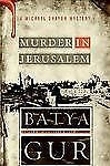 Michael Ohayon Mysteries: Murder in Jerusalem : A Michael Ohayon Mystery by...