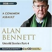 Untold Stories Part 4: A Common Assault by Alan Bennett