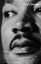 King's Dream: The Legacy of Martin Luther King's  I Have a Dream  Speech by...
