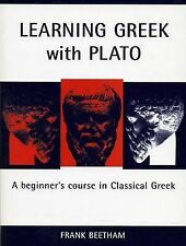 Learning Greek with Plato: A Beginner's Course in Classical Greek (Bristol Phoen