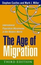 The Age of Migration, Third Edition: International Population Movements in the