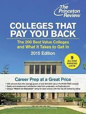 Colleges That Pay You Back: The 200 Best Value Colleges and What It Ta-ExLibrary