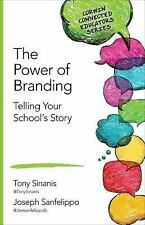 Corwin Connected Educators: The Power of Branding : Telling Your School's...