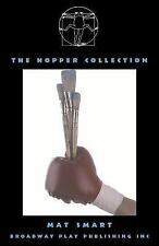 The Hopper Collection by Mat Smart (2007, Paperback)