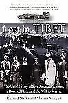 Lost in Tibet: The Untold Story of Five American Airmen, a Doomed Plane, and the