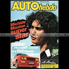 AUTO HEBDO N°288 PEUGEOT 104 ARVOR ALAN JONES MICELE MOUTON RALLYE SAN REMO 1981