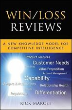 Win / Loss Reviews: A New Knowledge Model for Competitive Intelligence Marcet,