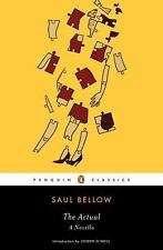 The Actual by Saul Bellow (2009, Paperback)