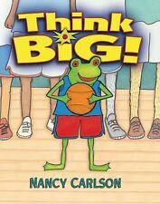Think Big! Nancy's Neighborhood