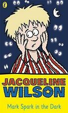 Mark Spark in the Dark (Young Puffin Read Alone), Jacqueline Wilson