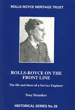 Rolls-Royce on the Front Line: The Life and Times of a Service Engineer