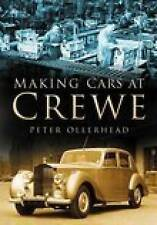 M AKING CARS AT CREWE, ROLLS ROYCE CAR BOOK jm