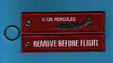 C-130 Hercules Remove Before Flight embroidered Key Ring/Tag - New