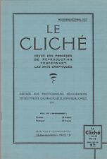 le cliché / revue des procédés de reproductions arts graphiques (n°43) 1937