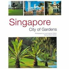 Singapore: City of Gardens-ExLibrary