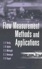 Flow Measurement Methods and Applications by Jim E. Hardy, Francis R. Ruppel,...