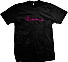 Bridesmaid Pink Script Wedding Rehersal Dinner Bridal Party Wife Mens T-shirt