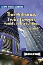 The Petronas Twin Towers: World's Tallest Building (Record-Breaking St-ExLibrary