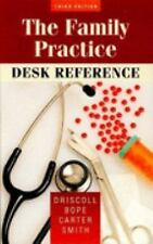 Family Practice Desk Reference, Charles E. Driscoll MD, Edward T. Bope MD, Charl