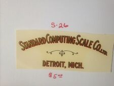 STANDARD COMPUTING SCALE CO. LTD  FOR ANTIQUE SCALE & COIN DECAL  #S-26  5 1/2""