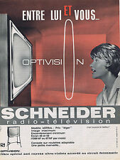 PUBLICITE ADVERTISING 054 1962 SCHENEIDER  télévision optivision modèle Astral