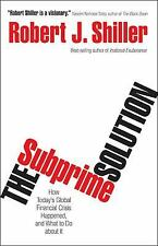 The Subprime Solution: How Today's Global Financial Crisis Happened, a-ExLibrary
