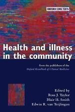 Health and Illness in the Community Oxford Core Texts)
